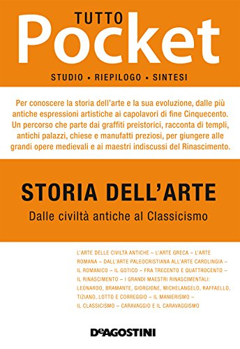 Tutto storia dell'arte. Vol. 1: Dalle civiltà antiche al Classicismo (Tutto pocket)
