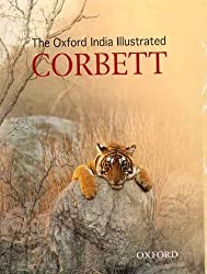 The Oxford India Illustrated Corbett (Oxford India Collection (Paperback))