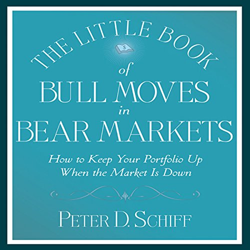 The Little Book of Bull Moves in Bear Markets  Audiolibri