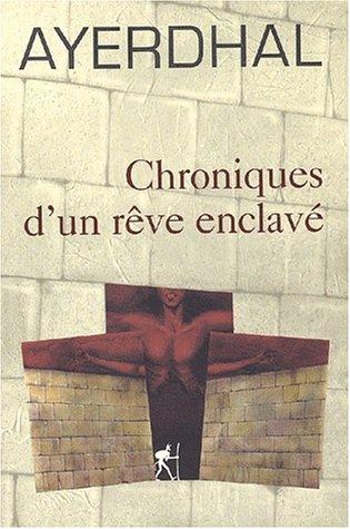 """<a href=""""/node/27974"""">Chroniques d'un rêve enclavé</a>"""