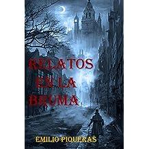 Relatos en la bruma (Spanish Edition)