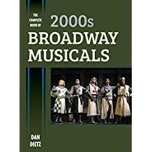 The Complete Book of 2000s Broadway Musicals (English Edition)