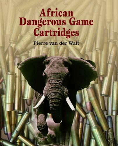 African Dangerous Game Cartridges (English Edition)