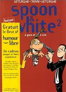 """Afficher """"Spoon & White n° 2<br /> À gore et à cris"""""""