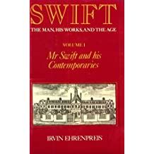 Swift, Volume 1: Mr. Swift and His Contemporaries: Swift : Mr Swift & His Contemporaries