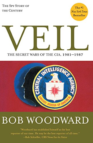 Veil The Secret Wars Of The Cia 1981 1987