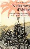 Sur les côtes d'Afrique : Journal de bord du médecin Moras sur la frégate la Félicité en 1790