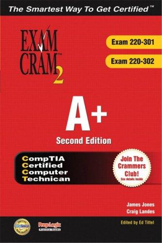 A+ Certification Exam Cram 2 (Exam Cram 220-301, Exam Cram 220-302) por Jones
