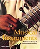 Musical Instruments Best Deals - Musical Instruments: A Worldwide Survey of Traditional Music-Making