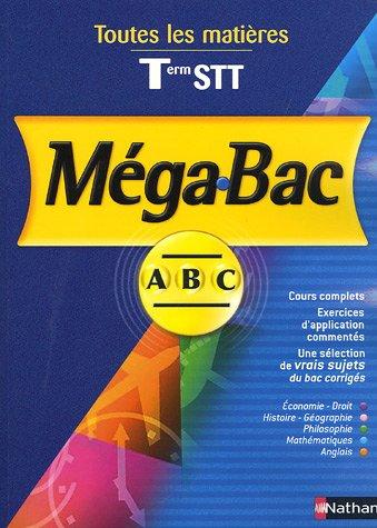 Méga-Bac : Toutes les matières Tle STT