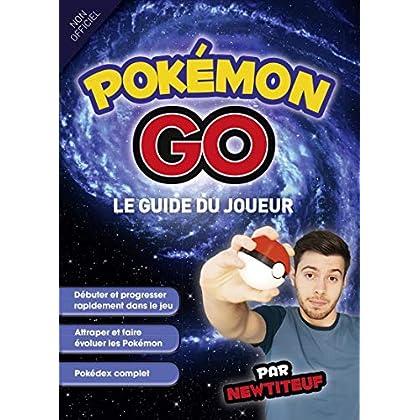 Guide du joueur Pokémon Go