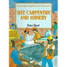 Site Carpentry and Joinery: Construction Competences for NVQ: Common Core (Construction Competences for NVQ Level 2)