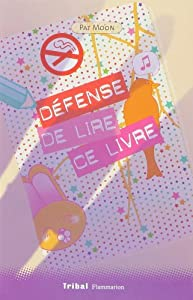 """Afficher """"Défense de lire ce livre"""""""