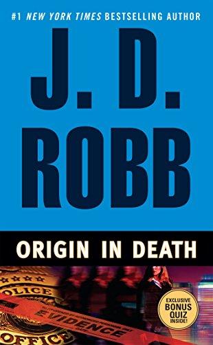 Origin In Death by J. D. Robb,Nora Roberts