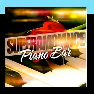 Super Ambiance Piano Bar