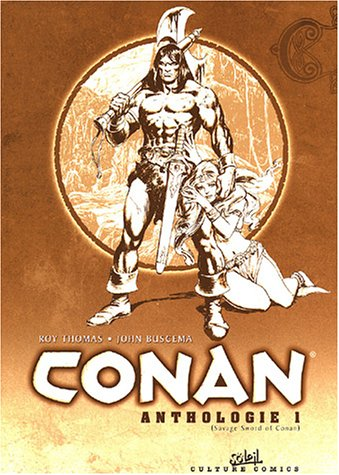 L'Anthologie de Conan le Barbare, tome 1