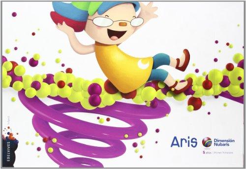 Infantil 5 años Aris (Primer Trimestre) (Dimensión Nubaris) - 9788426382818