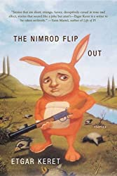 [ THE NIMROD FLIPOUT: STORIES ] The Nimrod Flipout: Stories By Keret, Etgar ( Author ) Apr-2006 [ Paperback ]