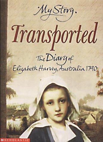 Transported : the diary of Elizabeth Harvey, 1790