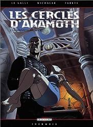 Les Cercles d'Akamoth, tome 2 : La Nouvelle alliance