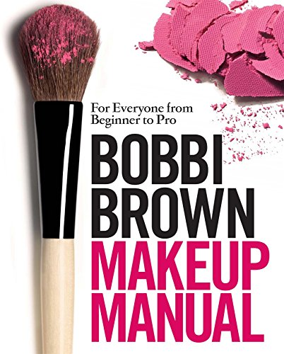 Bobbi Brown Makeup Manual: For Everyone from Beginner to Pro (English Edition) - Care Eyeliner