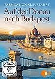 Faszination Kreuzfahrt - auf der Donau Nach Budapest