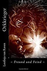 Orkkrieger: Freund und Feind