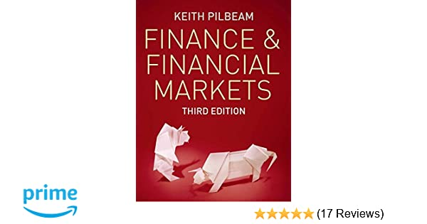 Finance and financial markets amazon keith pilbeam finance and financial markets amazon keith pilbeam 8601234567745 books fandeluxe Image collections