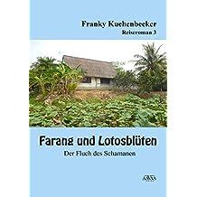 Farang und Lotusblüten (3) - Großdruck: Der Fluch des Schamanen