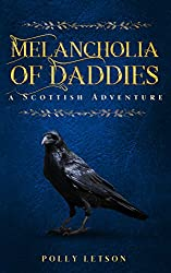 Mourning and Melancholia of Daddies (Iona Adair Scottish Mysteries Book 4)