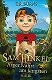 Sam Hinkel – Ärger währt am längsten