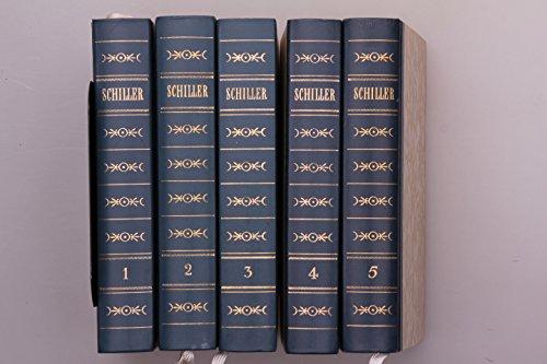 Friedrich Schiller Gesammelte Werke in fünf Bänden. Erster Band Dramatische Dichtungen I