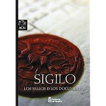 Sigilo: Los sellos de los documentos
