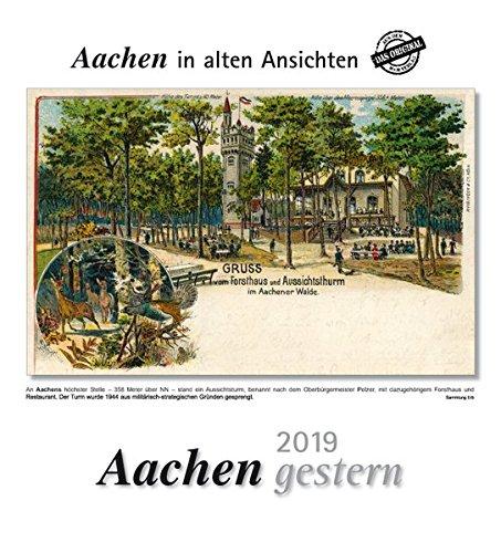 Aachen gestern 2019: Aachen in alten Ansichten