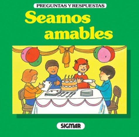 Seamos Amables (Preguntas Y Respuestas) por Barbara Shook Hazen
