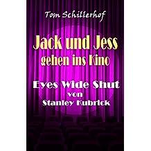 """Jack und Jess gehen ins Kino: """"Eyes Wide Shut"""" von Stanley Kubrick"""