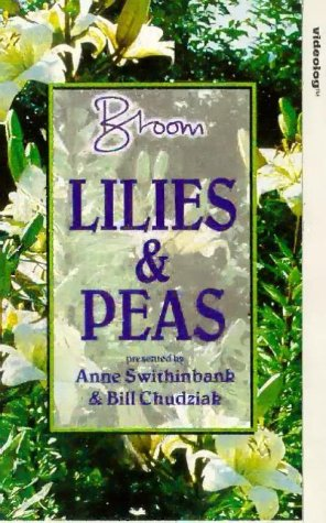 bloom-lilies-and-peas-vhs