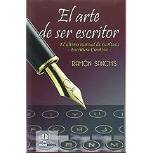 El arte de ser escritor: Escritura creativa (Brainbooks)