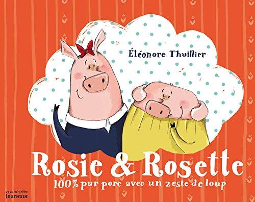 Rosie & Rosette : 100% pur porc avec un zeste de loup