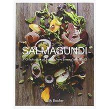 Salmagundi: A Celebration of Salads from Around the World by Sally Butcher (2014-08-26)