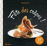 Telecharger Livres Fete des crepes (PDF,EPUB,MOBI) gratuits en Francaise