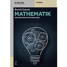 Mathematik (De Gruyter Studium) (German Edition) by Bernd Ulmann (2015-09-25)