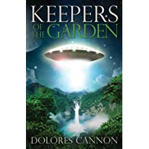 Keepers of the Garden: An Extraterrestrial Document