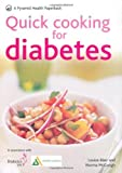 Quick Cooking for Diabetes: 70 recipes in 30 minutes or less (Pyramids) by Blair, Louise, McGough, Norma (2008) Paperback