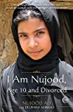 I Am Nujood. Age 10 and Divorced (Paperback)