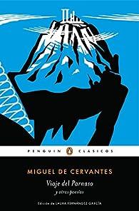 Viaje del Parnaso y otras poesías par Miguel De Cervantes
