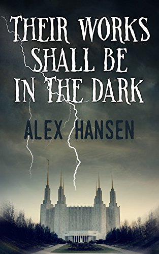 ebook: Their Works Shall Be in the Dark (B00VZ59UQO)