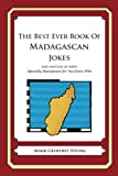 The Best Ever Book of Madagascan Jokes