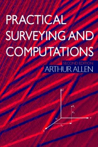 Practical Surveying and Computations