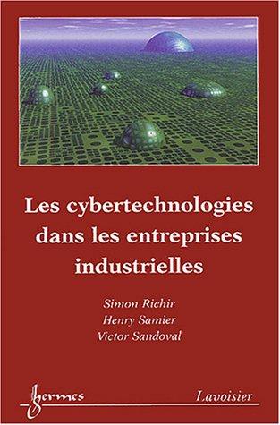 Les cybertechnologies dans les entreprises industrielles